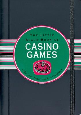 Picture of Books: Games: Little Black Book of Casino Games: The Smart Player's Guide to Gambling