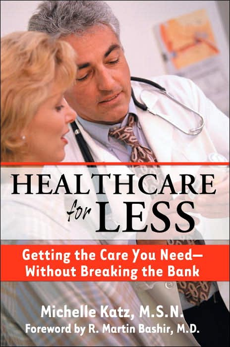 Picture of Gift Book: Health: Healthcare for Less: Getting the Care You Need Without Breaking the Bank