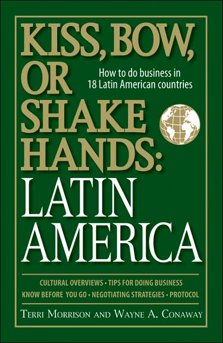 Picture of Business Bestsellers: Kiss, Bow, or Shakes Hands: Latin America