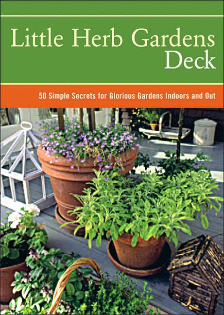 Picture of Book Decks: Little Herb Gardens Deck: Simple Secrets for Glorious Gardens Indoors and Out