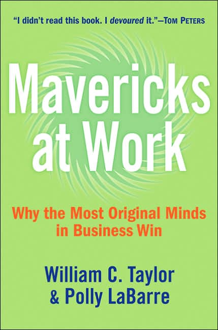 Picture of Business Bestsellers: Mavericks at Work: Why the Most Original Minds in Business Win