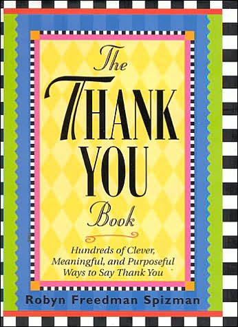 Picture of Gift Book: Thank You Book: Hundreds of Clever, Meaningful and Purposeful Ways to Say Thank You