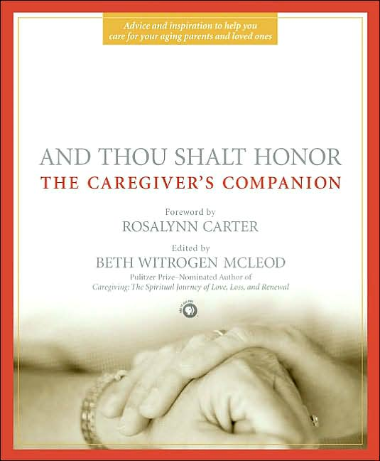 Picture of Gift Book: Health: And Thou Shalt Honor: The Caregiver's Companion