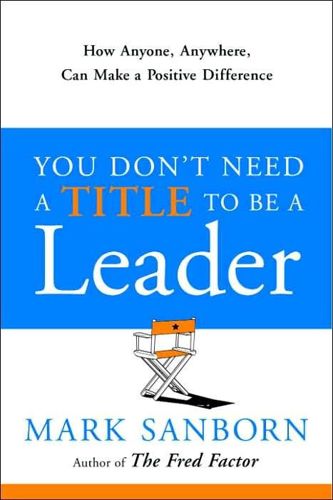 Picture of Business Bestsellers: You Don't Need a Title to Be a Leader